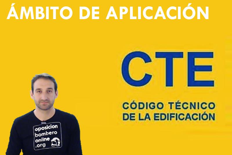 AMBITO DE APLICACION DEL CTE