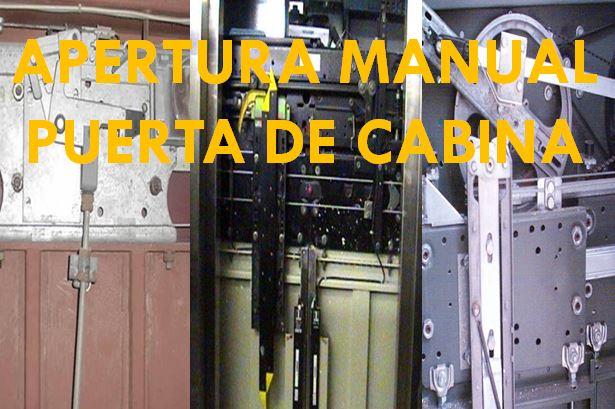 APERTURA MANUAL PUERTA CABINA