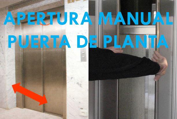 ASCENSORES: APERTURA MANUAL PUERTA DE PLANTA