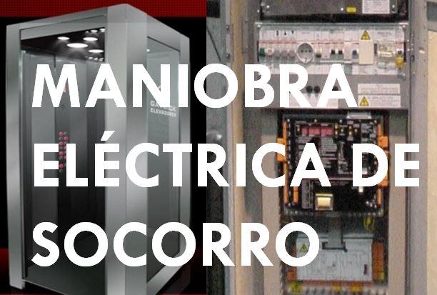 ASCENSOR MANIOBRA ELECTRICA DE SOCORRO